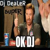 LES CHOUCHOUS DE LA SEMAINE DE DJ DEALER (DU 5 AU 11 JUIN 2017)