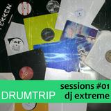 Sessions #01 - DJ Extreme