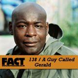 FACT Mix 138: A Guy Called Gerald