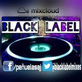 BlackLabel Show 4 (Part 1) #viernes