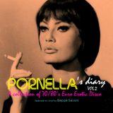 Pornella's Diary: Volume 2 - A collection of erotic  70s & 80s Euro disco.