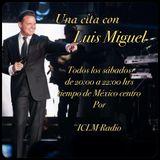 Programa 1 Una cita con Luis Miguel 13 sept 2016