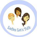Ladies Let's Talk w/ Coach Jeanna