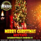 DJ WASS - MERRY CHRISTMAS MIXTAPE - (CHRISTMAS CAROLS )