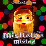 Mistletoe Mixing