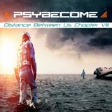 PsyBecome - Distance Between Us - Chapt. VIII