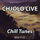 Chill Tunes - CHJOLO LIVE (2016-11-22)