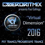 Paul Callings - Virtual Dimension 2016 (Continuous DJ Mix)