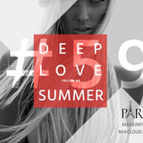 #Deep House Love Summer #59