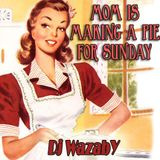 Mom is making a pie for Sunday