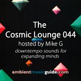 The Cosmic Lounge 044 hosted by Mike G - West Coast Ambient Edition (April 13th 2014)