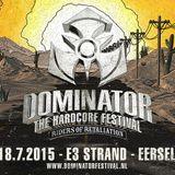 Dominator festival - Riders of Retaliation | DJ contest mix by Ex-D