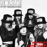 Nolza! Kpop Domination #8 - Mixtape by Carol Santos
