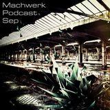 Yorx - Machwerk Podcast September #021
