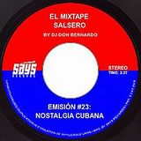 El Mixtape Salsero de Don Bernardo - Emisión 023