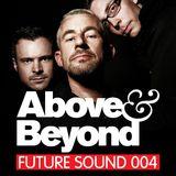 Future Sound 004 :: Above & Beyond
