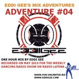 Eddi Gee's Mix Adventures #04