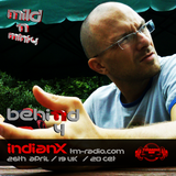 indianX - Mild N Minty - BehiNd4 - TM Radio - 26-Apr-2018