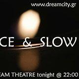 """""""Dream Theatre"""" - 18/12/2018, Nice & Slow"""