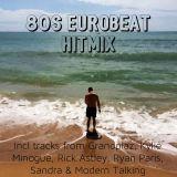 80's Eurobeat Hitmix