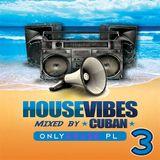 Cuban - House Vibes 003