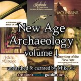 New Age Archaeology volume 1 unearthed & curated by Mike G