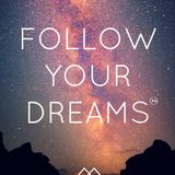 Follow Your Dreams - (Original Mix)