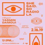 shesaid.so LA Radio - Episode 10 (02.16.19)