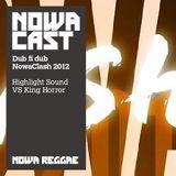 Nowa Clash 2012 dub fi dub