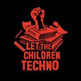 Let The Children Techno #1
