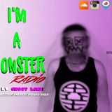 I'M A MONSTER RADIO ep#130
