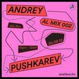 AL MIX #002 ANDREY PUSHKAREV @ Aire Libre 24/08/19