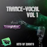 Trance-Vocal Vol 1 (Mixed By DJ Revitalise) (2015) (Best Of Vocal Trance 2000's)