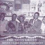 Dapper D & Jaybyrd Slim present: The Nitty Gritty - Seven Years In The Basement