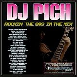 DJ Pich - Rockin' The 80's Mix (Section The 80's)