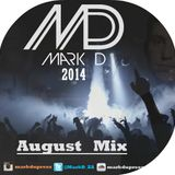 Mark D - August Mix 2014 *free download*