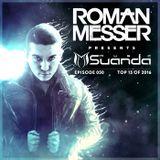 Roman Messer - Suanda Music 050 (27-12-2016) [TOP 15 OF 2016]
