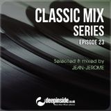 CLASSIC MIX Episode 23 mixed by Jean-Jerome