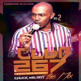 Club7267 Vol 2 -  Chuck Melody