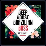 Deep House - Só Brazukas 2018
