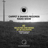 Carpet & Snares radio show #2 (02/06/16) by Zé Salvador