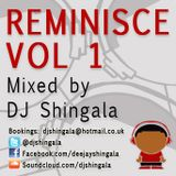 Reminisce Vol 1 - Hip-Hop / Rap / R&B / Classics Mix (1997 - 2007) - DJ Shingala