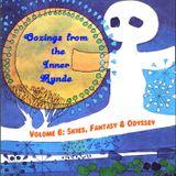 Oozings from the Inner Mynde - Volume 6: Skies, Fantasy & Odyssey