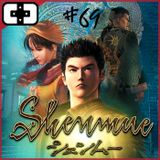Shenmue - Cartridge Club Prime - Ep. 69