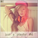 just a playlist #4