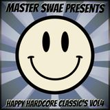 Master Swae Presents Happy Hardcore Classic's VOL4