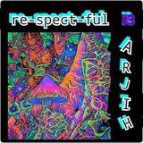 re-spect-ful ARJIH #3