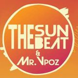 The Sun The Groove & Mr VPoz Episode 001