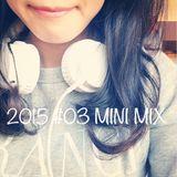 2015 #03 MINI MIX