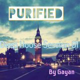 PURIFIED - Deep House Session 01